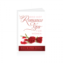 Red Hot Romance Tips For Women