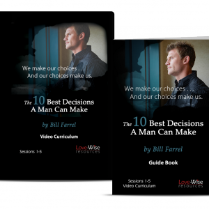 10 Best Decisions A Man Can Make Curriculum Kit