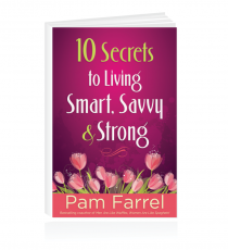 10 Secrets To Living Smart, Savvy And Strong